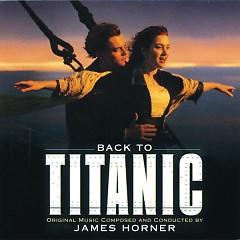Back To Titanic (Titanic OST)