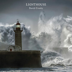 Lighthouse - David Crosby