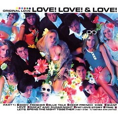 Love! Love! & Love! (CD2)