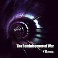 The Reminiscence Of War - VII-Sense