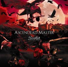 Ascendead Master - Versailles