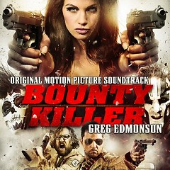 Bounty Killer OST - Greg Edmonson