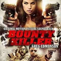 Bounty Killer OST - Greg Edmonson