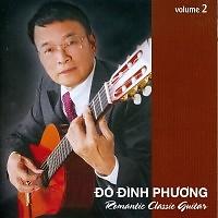 Romantic Classic Guitar Vol.2 - Đỗ Đình Phương