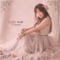 Lofty rose - Yui Sakakibara