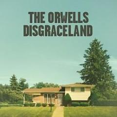 Disgraceland - The Orwells