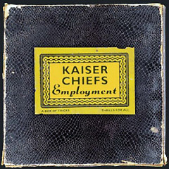 Employment (CD1) - Kaiser Chiefs