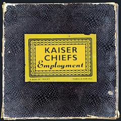Employment (CD1) - Kaiser Chiefs