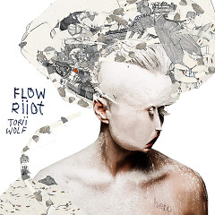 Flow Riiot - Torii Wolf