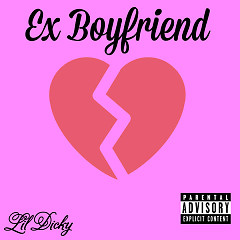 Ex Boyfriend (Single) - Lil Dicky