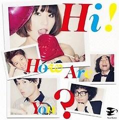 Hi! How Are You?  - Noanowa