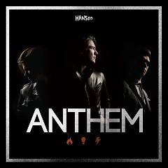 Anthem - Hanson