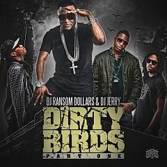 Dirty Birds (CD1)