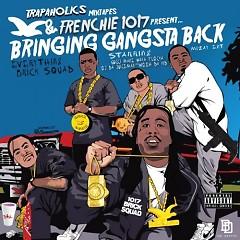 Bringing Gangsta Back (CD2) - Frenchie