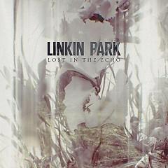 Lost In The Echo (Single) - Linkin Park