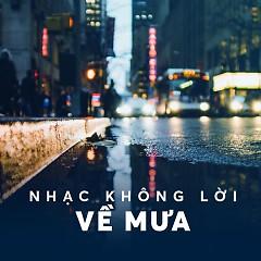 Album Nhạc Không Lời Về Mưa Hay Nhất - Various Artists