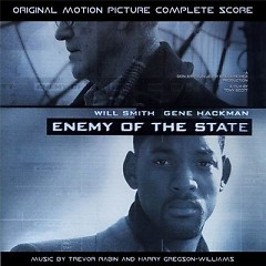Enemy Of The State OST (Pt.1) - Trevor Rabin,Harry Gregson Williams