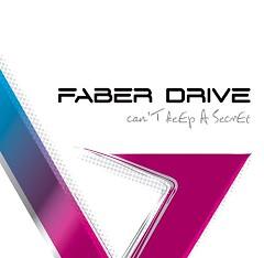 Can't Keep A Secret - Faber Drive