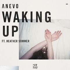 Waking Up (Single) - Anevo