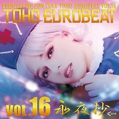 TOHO EUROBEAT VOL.16 Eiyashou - A-One