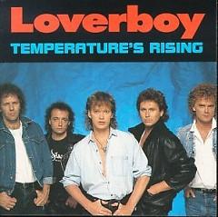 Temperatures Rising - Loverboy
