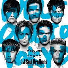 Welcome to TOKYO - Sandaime J Soul Brothers