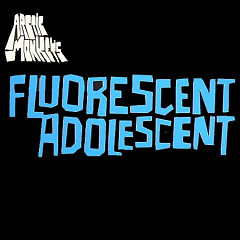 Fluorescent Adolescent - Single