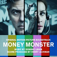 Money Monster OST - Dominic Lewis