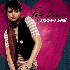 Sunday Love - Fefe Dobson