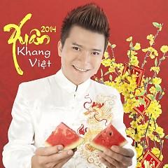 Xuân 2014 - Khang Việt
