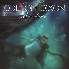 Anchor - Colton Dixon