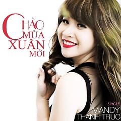 Album Chào Mùa Xuân Mới - Mandy Thanh Trúc