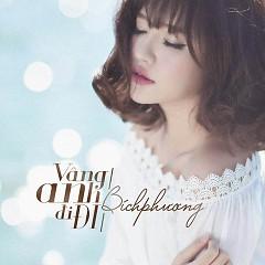 Vâng Anh Đi Đi (Single)