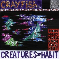 Creatures of Habit - Crayfish