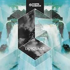 Language (Singles) - Porter Robinson