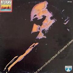 The Unprecedented Music Of Ornette Coleman