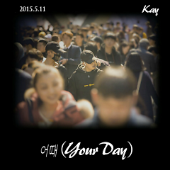 Your Day - Kay