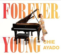 Forever Young - Chie Ayado