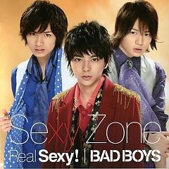 Real Sexy! / BAD BOYS