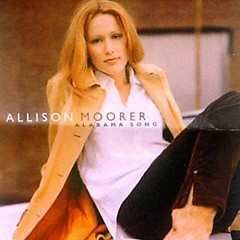 Alabama Song - Allison Moorer
