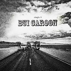 Lạc (Single) - Bùi Caroon