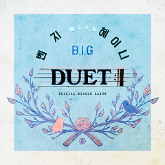 DUET (Single) - Benji ((B.I.G)), Heyne
