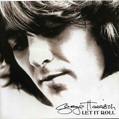 Let It Roll - George Harrison