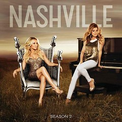 Nashville Cast: Season 2 - Tomorrow Never Comes (Ep.10) OST
