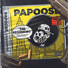The Beginning (Single) - Papoose