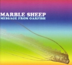 Message From The Oarfish - Marble Sheep