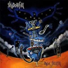 Magic Theater - Shadowfax