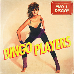 No. 1 Disco (Single) - Bingo Players