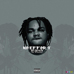 No Effort (Single) - Tee Grizzley