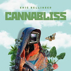 Cannabliss (EP) - Eric Bellinger